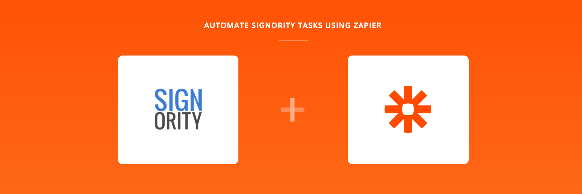 Signority + Zapier Integrations