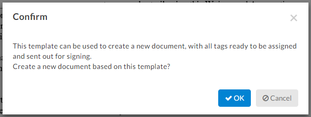 confirming the use of the template will let the system create a new document from the template